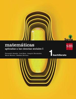 MATEMATICAS APLICADAS A LAS CIENCIAS SOCIALES I. 1 BACH.