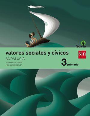 VALORES SOCIALES Y CIVICOS 3ºEP. SAVIA 2015