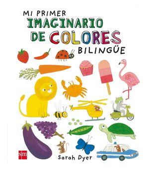 MI PRIMER IMAGINARIO DE COLORES BILINGUE