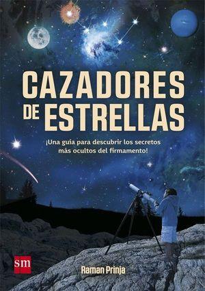 CAZADORES DE ESTRELLAS