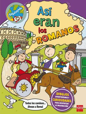 ASI ERAN LOS ROMANOS