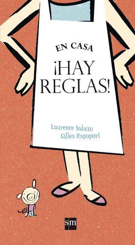 EN CASA HAY REGLAS