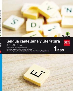 LENGUA CASTELLANA Y LITERATURA 1 ESO SAVIA ANDALUCIA