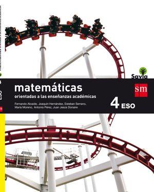 MATEMATICAS ORIENTADAS A LAS ENSEÑANZAS ACADEMICAS. 4 ESO. SAVIA
