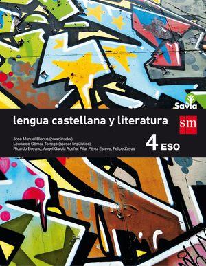 LENGUA CASTELLANA Y LITERATURA. 4 ESO. SAVIA 2016
