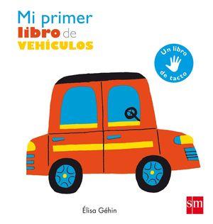 MI PRIMER LIBRO DE VEHICULOS