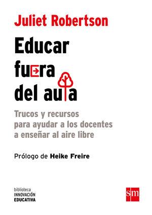 EDUCAR FUERA DEL AULA