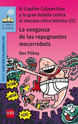 LA VENGANZA DE LOS REPUGNANTES MOCORROBOTS