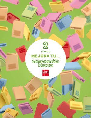 MEJORA TU... COMPRENSIÓN LECTORA 2 EP 2017