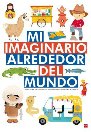 MI IMAGINARIO ALREDEDOR DEL MUNDO