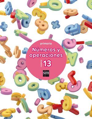 CUADERNO NÚMEROS Y OPERACIONES 13. 5º PRIMARIA
