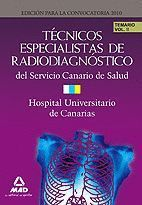 TÉCNICOS ESPECIALISTAS DE RADIODIAGNÓSTICO DEL SERVICIO CANARIO DE SALUD/HOSPITA