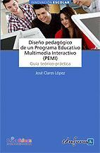DISEÑO PEDAGÓGICO DE UN PROGRAMA EDUCATIVO MULTIMEDIA INTERACTIVO (PEMI). GUÍA T