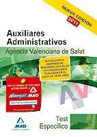 AUXILIARES ADMINISTRATIVOS DE LA AGENCIA VALENCIANA DE SALUD. TEST  DE LA PARTE