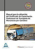 MANUAL PARA LA OBTENCIÓN DEL CERTIFICADO DE CAPACITACIÓN  PROFESIONAL DE TRANSPO