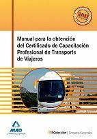 MANUAL PARA LA OBTENCIÓN DEL CERTIFICADO DE CAPACITACIÓN PROFESIONAL DE TRANSPOR