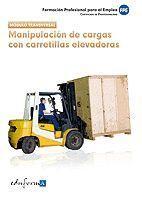 MÓDULO TRANSVERSAL: MANIPULACIÓN DE CARGAS CON CARRETILLAS ELEVADORAS. FORMACIÓN