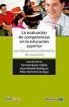 LA EVALUACIÓN DE COMPETENCIAS EN LA EDUCACIÓN SUPERIOR