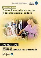 OPERACIONES ADMINISTRATIVAS Y DOCUMENTACION SANITARIA. PRUEBA LIBRE. MODULO FORM