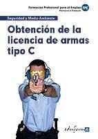 OBTENCIÓN DE LICENCIA DE ARMAS TIPO C