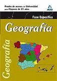 GEOGRAFIA FASE ESPECIFICA (2011) PRUEBA ACCESO UNIVERSIDAD MAYORES 25 AÑ