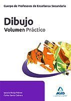 DIBUJO VOLUMEN PRACTICO CUERPO DE PROFESORES ENSEÑANZA SECUNDARIA