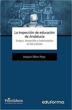 LA INSPECCION DE EDUCACION DE ANDALUCIA