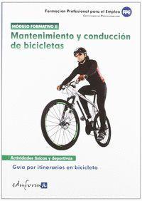 MANTENIMIENTO Y CONDUCCIÓN DE BICICLETAS
