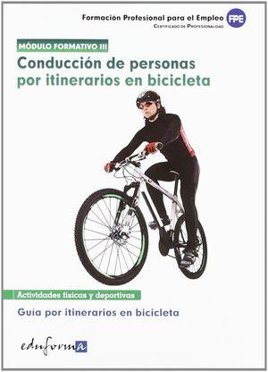 CONDUCCIÓN DE PERSONAS POR ITINERARIOS EN BICICLETA