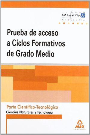 Pruebas De Acceso A Ciclos Formativos De Grado Medio Andalucía Parte Científico Tecnológica Ciencias Naturales Y Tecnología