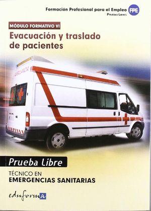 TÉCNICO DE EMERGENCIAS SANITARIAS, EVACUACIÓN Y TRASLADO DE PACIENTES, CICLO FOR