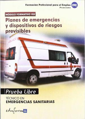 TÉCNICO DE EMERGENCIAS SANITARIAS, PLANES DE EMERGENCIAS Y DISPOSITIVOS DE RIESG