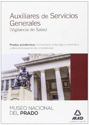 AUXILIARES DE SERVICIOS GENERALES, VIGILANCIA DE SALAS, MUSEO NACIONAL DEL PRADO