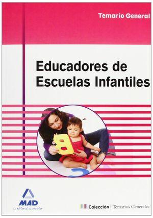 EDUCADORES DE ESCUELAS INFANTILES. TEMARIO GENERAL
