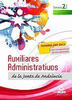 AUXILIARES ADMINISTRATIVOS DE LA JUNTA DE ANDALUCÍA. TEMARIO. VOLUMEN II