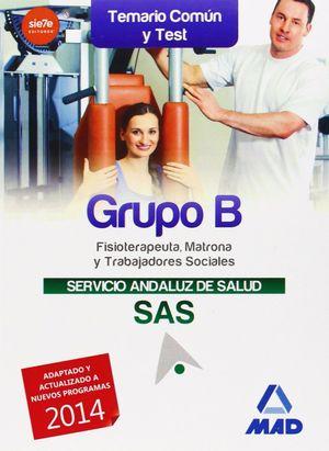 GRUPO B DEL SERVICIO ANDALUZ DE SALUD. TEMARIO COMÚN Y TEST