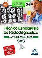TÉCNICOS ESPECIALISTAS EN RADIODIAGNÓSTICO DEL SERVICIO ANDALUZ DE SALUD. TEMARI