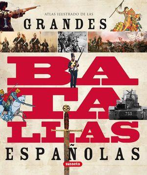 GRANDES BATALLAS DE ESPAÑA
