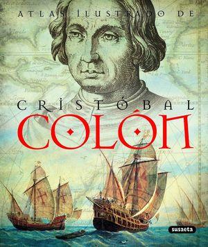 ATLAS ILUSTRADO DE CRISTOBAL COLON