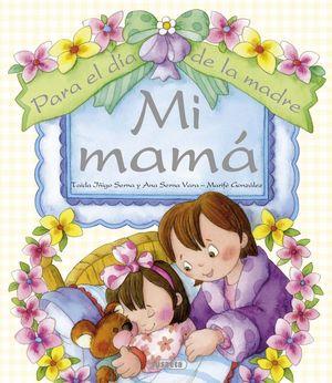 MI MAMÁ