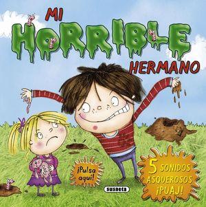 MI HORRIBLE HERMANO