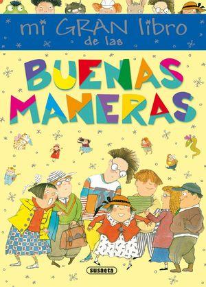 MI GRAN LIBRO DE LAS BUENAS MANERAS