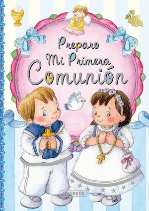 PREPARO MI PRIMERA COMUNION