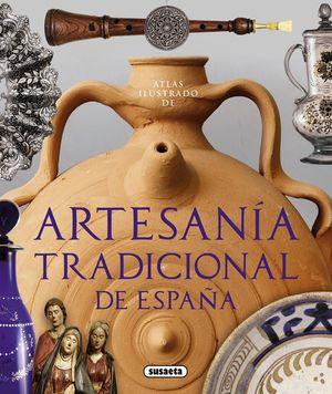 ATLAS ILUSTRADO DE ARTESANIA TRADICIONAL DE ESPAÑA