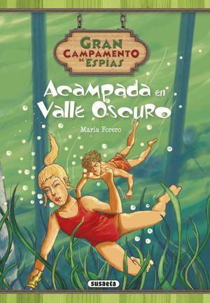 ACAMPADA EN VALLE OSCURO
