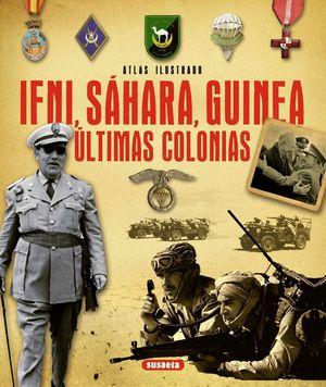 ATLAS ILUSTRADO IFNI, SAHARA, GUINEA