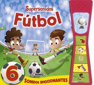 FUTBOL SUPERSONIDOS