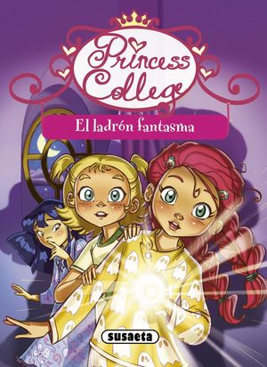 EL LADRON FANTASMA, PRINCESS COLLEGE