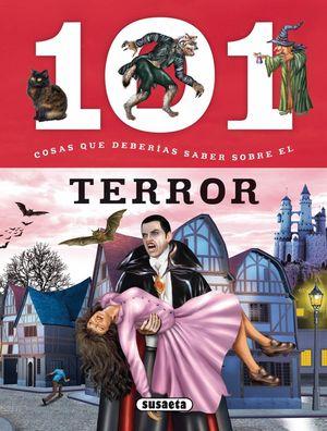 101 COSAS QUE DEBERIAS SABER SOBRE EL TERROR