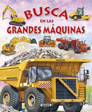 BUSCA EN LAS GRANDES MAQUINAS